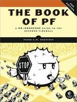 The Book of PF A No-Nonsense Guide to the OpenBSD Firewall by Peter N. M. Hansteen