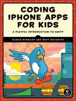 Coding Iphone Apps For Kids by Gloria Winquist