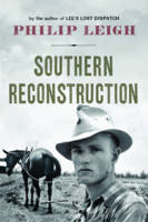 Southern Reconstruction by Philip Leigh