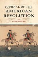 Journal of the American Revolution by Don N. Hagist