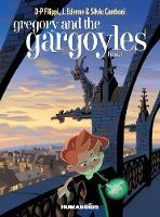 Gregory And The Gargoyles #1 by Denis Pierre Filippi
