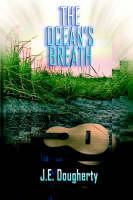 The Ocean's Breath by James E. Dougherty