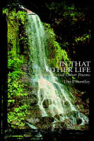 In That Other Life and Other Poems by Daril Bentley