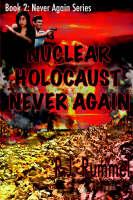 Nuclear Holocaust Never Again by R.J Rummel