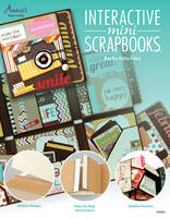 Interactive Mini Scrapbooks Featuring Hidden Hinges & Pockets by Kathy Files