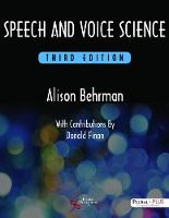Speech and Voice Science by Alison Behrman