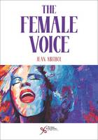 The Female Voice by Jean Abitbol