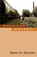 American Odyssey by Brian M Gelinas