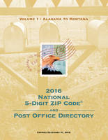 2016 National 5-Digit Zip Code and Post Office Directory by U.S. Postal Service