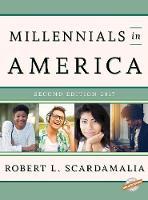 Millennials in America 2017 by Robert L. Scardamalia