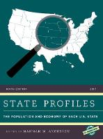 State Profiles 2017 The Population and Economy of Each U.S. State by Hannah M. Anderson