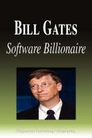 Bill Gates Software Billionaire by Biographiq