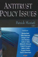 Antitrust Policy Issues by Patrick Moriati