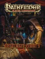 Pathfinder Player Companion: Adventurer's Armory 2 by Paizo Staff