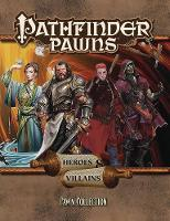Pathfinder Pawns: Heroes & Villains Pawn Collection by Paizo Staff
