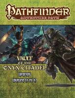 Pathfinder Adventure Path: Ironfang Invasion, Vault of the Iron Citadel 6 of 6 by Larry Wilhelm