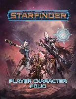 Starfinder Roleplaying Game: Starfinder Player Character Folio by Paizo Staff
