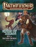 Pathfinder Adventure Path: Into the Shattered Continent (Ruins of Azlant 2 of 6) by Robert Brookes