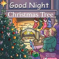 Good Night Christmas Tree by Adam Gamble, Mark Jasper