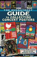 The Overstreet Guide to Collecting Concert Posters by Amanda Sheriff
