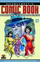 Overstreet's Comic Book Marketplace Yearbook 2016-2017 by Robert M. Overstreet