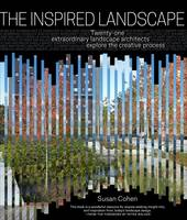 The Inspired Landscape by Susan Cohen