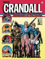 Reed Crandall: Illustrator of the Comics by Roger Hill, Reed Crandall