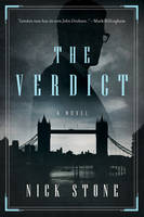 The Verdict A Novel by Nick Stone