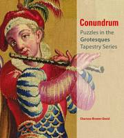 Conundrum - Puzzles in the Grotesques Tapestry Series by Charissa Bremer-David