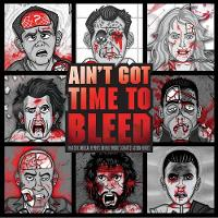 Ain't Got Time to Bleed by Andrew Shaffer