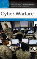 Cyber Warfare A Reference Handbook by Paul J. Springer