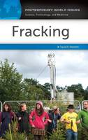 Fracking A Reference Handbook by David E. Newton