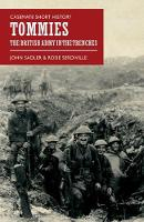Tommies The British Army in the Trenches by John Sadler, Rosie Serdiville