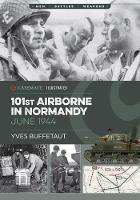 101st Airborne in Normandy Militaria: The Big Battles of WWII by Yves Buffetaut