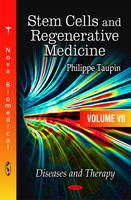 Stem Cells & Regenerative Medicine Diseases & Therapy by Philippe Taupin
