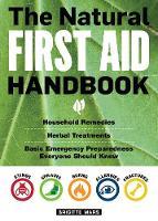 The Natural First Aid Handbook by Brigitte Mars