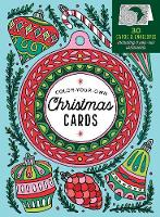 Color-Your-Own Christmas Cards 30 Cards & Envelopes, Including 5 Pop-Out Ornaments by Caitlin Keegan