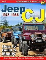 Jeep Cj 1972-1986 How to Build and Modify by Mike Hanssen