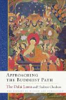Approaching the Buddhist Path by His Holiness the Dalai Lama, Thubten Chodron