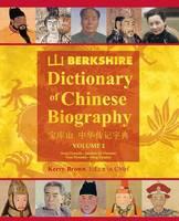 Berkshire Dictionary of Chinese Biography Volume 2 (B&w PB) by Kerry (Curtin University Australia) Brown