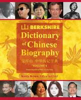 Berkshire Dictionary of Chinese Biography Volume 4 by
