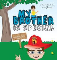 My Brother Is Special A Cerebral Palsy Story by Murray (Jewel Kats) Stenton