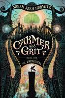 The Wingsnatchets: Carmer and Grit by Sarah Jean Horwitz