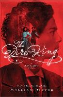 Dire King, The A Jackaby Novel by William Ritter
