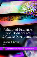 Relational Databases and Open Source Software Developments by Jennifer R. Taylor