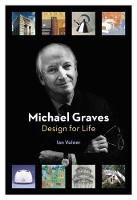 Michael Graves Design for Life by Ian Volner