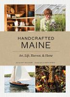 Handcrafted Maine Art, Life, Harvest & Home by