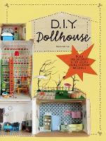 DIY Dollhouse Build and Decorate a Toy House Using Everyday Materials by Alexia Henrion