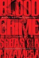 Blood Crime by Sebastia Alzamora