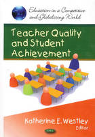 Teacher Quality & Student Achievement by Katherine E. Westley